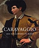 img - for Caravaggio and His Followers in Rome book / textbook / text book