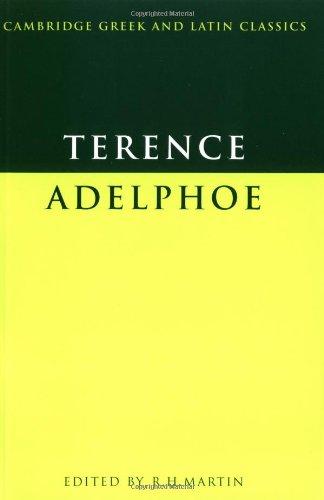 Terence: Adelphoe (Cambridge Greek and Latin Classics)...
