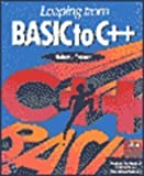 img - for Leaping from Basic to C++ book / textbook / text book