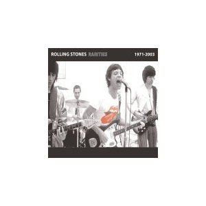 The Rolling Stones - Rarities 1971–2003 - Zortam Music
