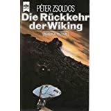 """Wiking-Trilogie, Bd.1: Die R�ckkehr der Wikingvon """"Peter Zsoldos"""""""