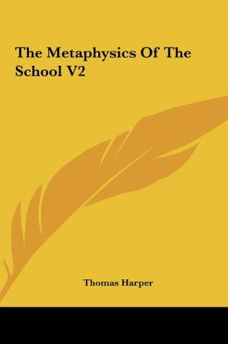 The Metaphysics Of The School V2