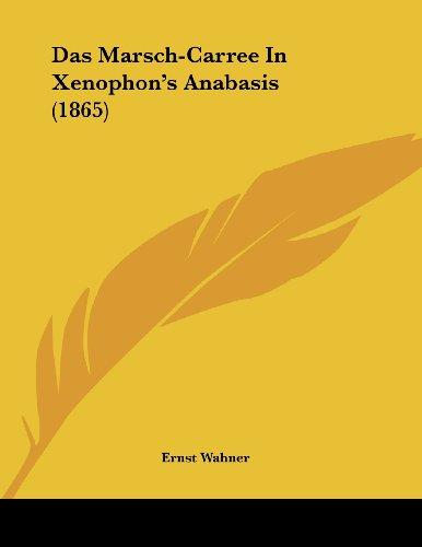 Das Marsch-Carree in Xenophon's Anabasis (1865)