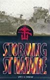 img - for Storming St. Nazaire: The Dock Busting Raid of 1942 Paperback - October, 2001 book / textbook / text book