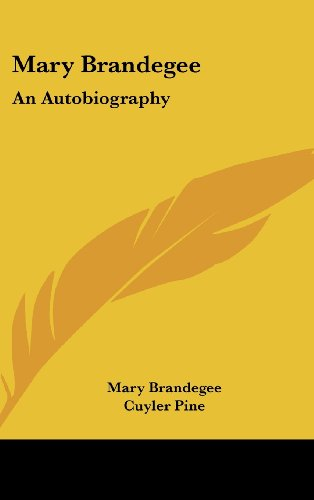 Mary Brandegee: An Autobiography