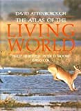 The Atlas of the living world (0395494818) by PHILIP WHITFIELD