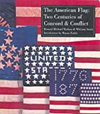 img - for American Flag Two Centuries of Concord and Conflict book / textbook / text book