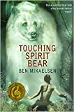 Touching Spirit Bear Publisher: Harpercollins