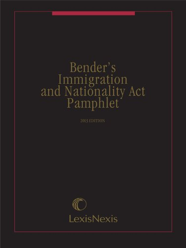 Bender's Immigration and Nationality Act Pamphlet