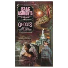Asimov Fantasies: Ghosts (Isaac Asimov's Magical World of Fantasy) by Isaac Asimov,&#32;Martin H. Greenberg and Charles G. Waugh