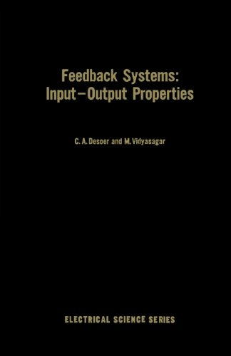Feedback Systems: Input-Output Properties