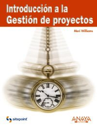 Introduccion a la Gestion de proyectos/ Introduction to Project Management (Spanish Edition)