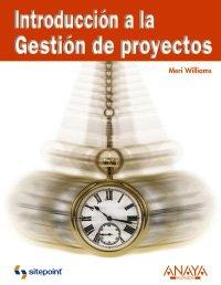 Introduccion a la Gestion de proyectos/ Introduction to Project Management (Spanish Edition)