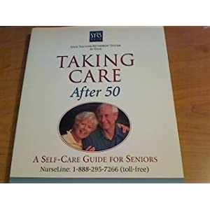 Taking Care After 50: A Self-Care Guide for Seniors (Paperback) Harvey Jay Cohen