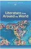 Literature From Around the World (Prentice Hall Literature Library)