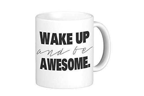 oh-susannah-wake-up-and-be-awesome-mug-11oz-coffee-mug-by-oh-susannah