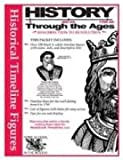 History Through the Ages Timeline Figures Resurrection to Revolution (History Through The Ages)