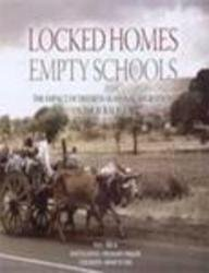 Locked Homes, Empty Schools: The Impact of Distress Seasonal Migration on the Rural Poor