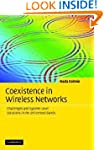 Coexistence in Wireless Networks: Cha...