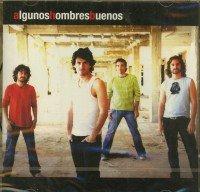 Algunos Hombres Buenos - Algunos Hombres Buenos - Zortam Music