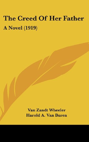 The Creed of Her Father: A Novel (1919)