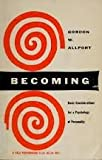 img - for Becoming: Basic Considerations for a Psychology of Personality (Based on the Terry Lectures delivered at Yale University) book / textbook / text book
