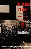 The Brown Plague: Travels in Late Weimar and Early Nazi Germany (0822314576) by Daniel Guérin