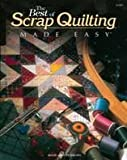 img - for The Best of Scrap Quilting Made Easy book / textbook / text book