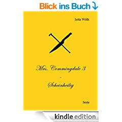 Mrs. Commingdale 3 - Scheinheilig
