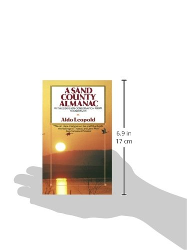A Sand County almanac. With other essays on conservation from Round River.