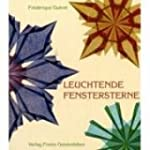Leuchtende Fenstersterne: Transparent...