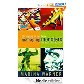 Managing Monsters: Six Myths of Our Time - The 1994 Reith Lectures