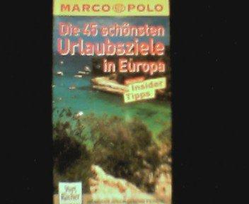 Die 45 schönsten Urlaubsziele in Europa - Marco