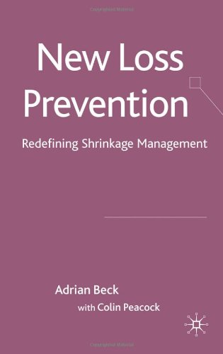 New Loss Prevention: Redefining Shrinkage Management