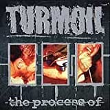 The Process of by Turmoil