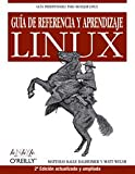 Guia de referencia y aprendizaje Linux / Reference Guide and Learning Linux (Anaya Multimeda/O'Reilly) (Spanish Edition) (8441520313) by Dalheimer, Matthias Kalle