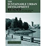 Sustainable Urban Development Reader 2nd (second) edition