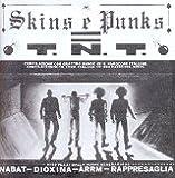 Skins & Punks = TNT Various