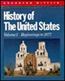 img - for History of the United States, Vol. 1: Beginnings to 1877 book / textbook / text book