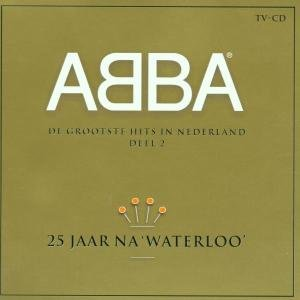 Abba - 25 jaar na Waterloo (Disc 2) - Zortam Music
