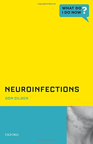Neuroinfections (What Do I Do Now)