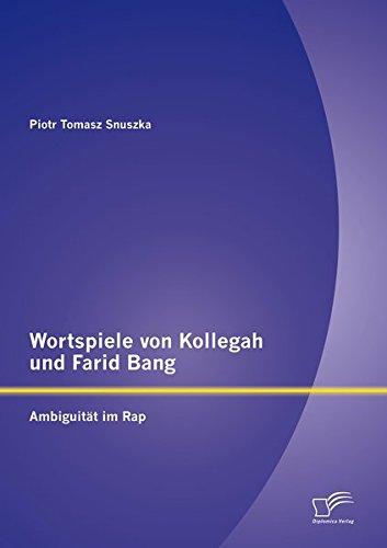 Wortspiele von Kollegah und Farid Bang: Ambiguität im Rap