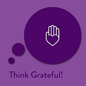 Think Grateful! Gratitude Affirmations Audiobook