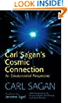 Carl Sagan's Cosmic Connection: An Ex...