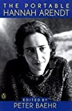 img - for Portable Hannah Arendt (02) by Arendt, Hannah [Paperback (2000)] book / textbook / text book