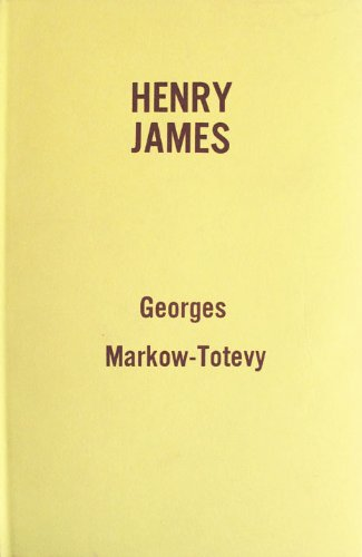 Henry James, Georges Markow Totevy