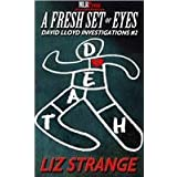 A Fresh Set of Eyesby Liz Strange
