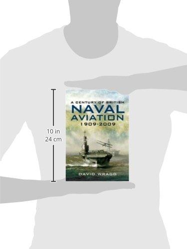 A Century of British Naval Aviation 1909-2009