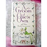 img - for A Groom of One's Own: And Other Bridal Accessories by Mimi Pond (1991-06-01) book / textbook / text book