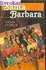 Santa Barbara, tome 1